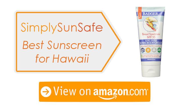 Top Sunscreen for Hawaii