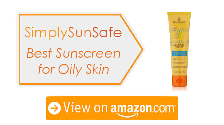 Top Sunscreen for Oily Skin